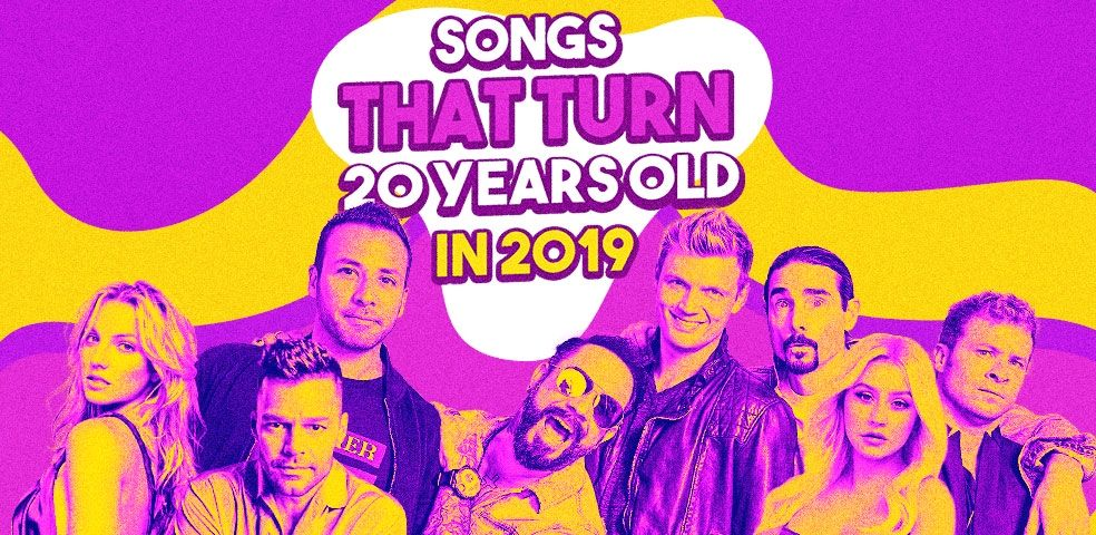 Songs that turn 20 years old in 2019