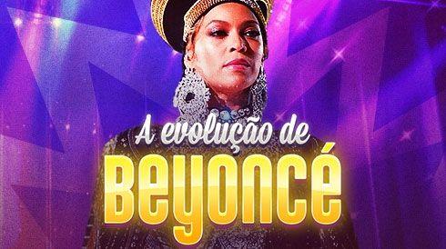 A evolução de Beyoncé