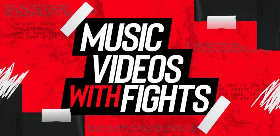 Music videos with fights