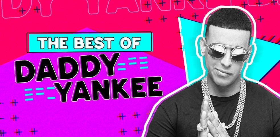 The best of Daddy Yankee