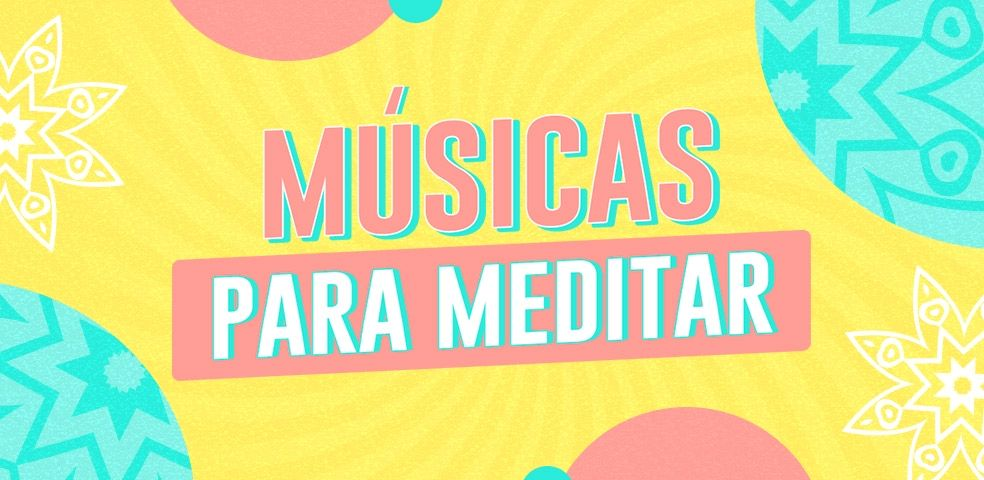Músicas para meditar