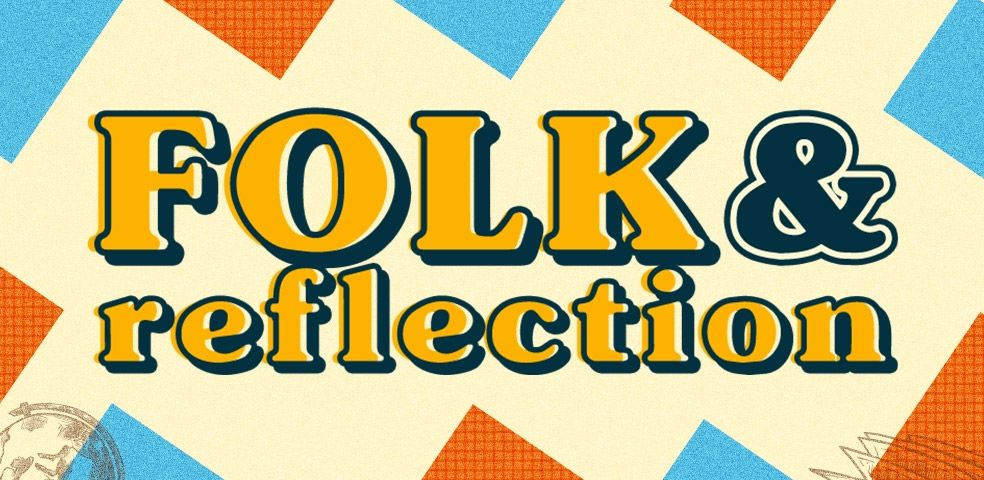 Folk & reflection