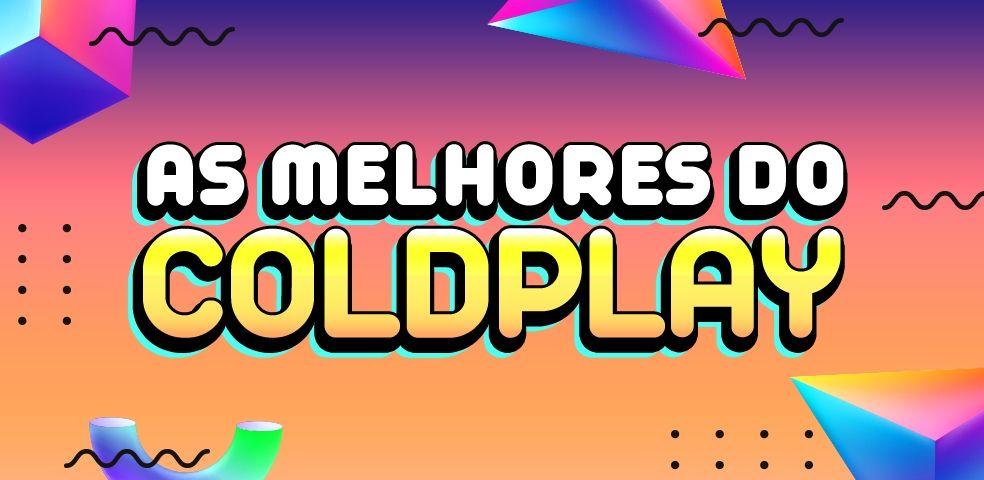 As melhores do Coldplay