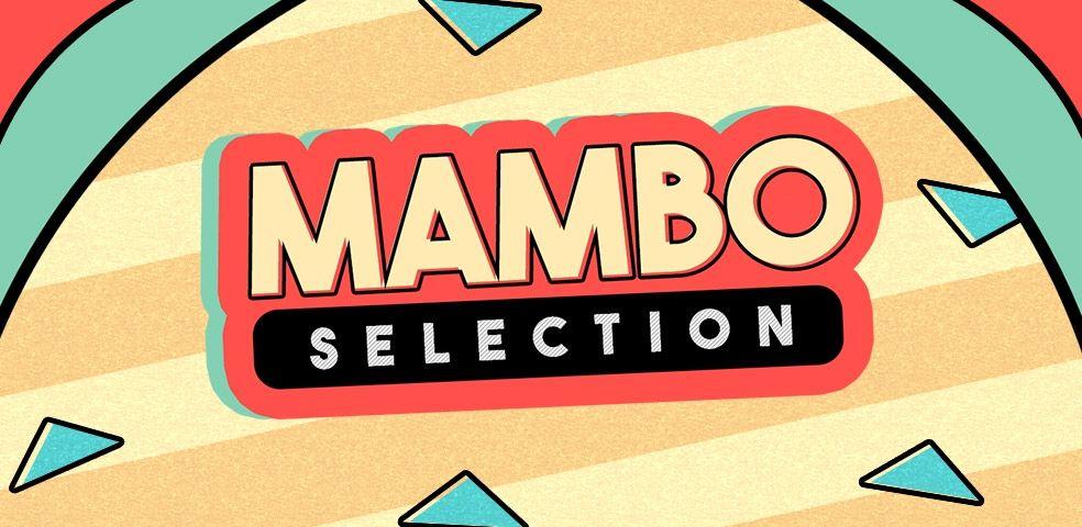 Mambo selection