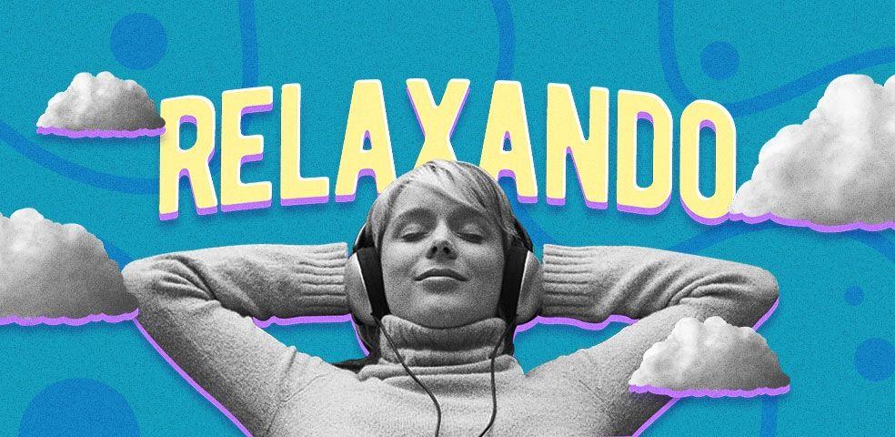 Relaxando