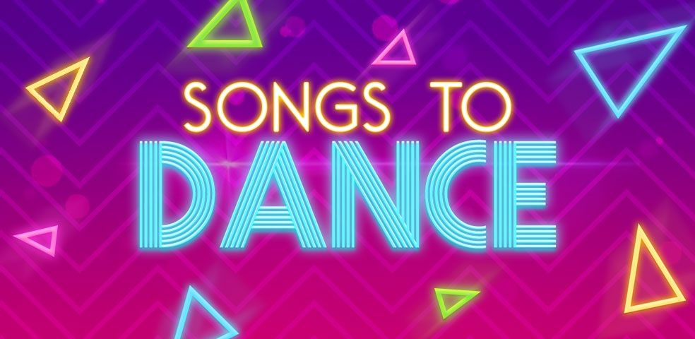 Songs to dance