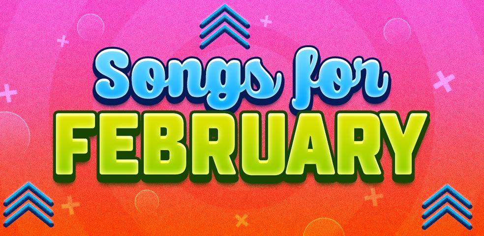 Songs for february