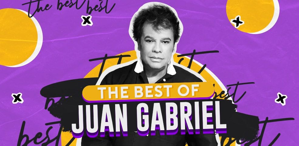 The best of Juan Gabriel