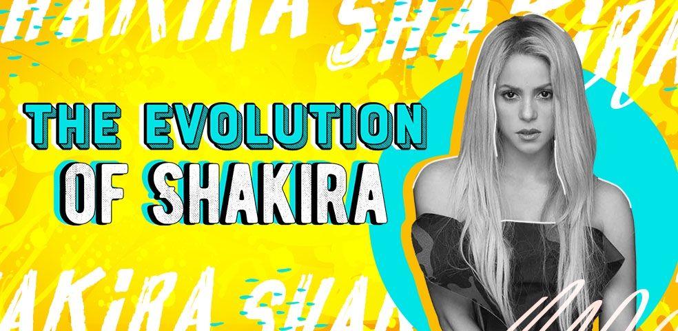 The evolution of Shakira