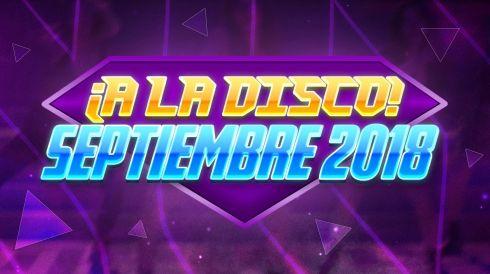 ¡A la Disco! Septiembre 2018