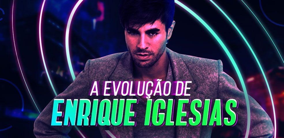 A evolução do Enrique Iglesias