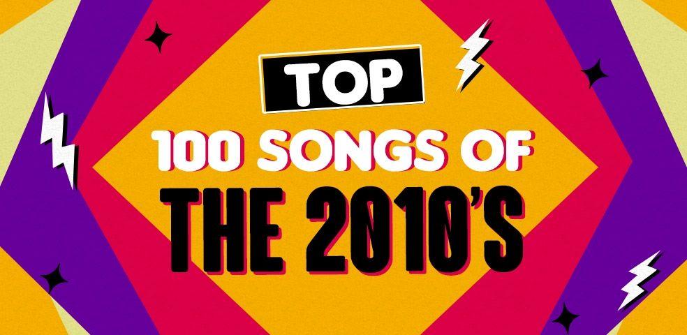 Top 100 músicas dos anos 2010