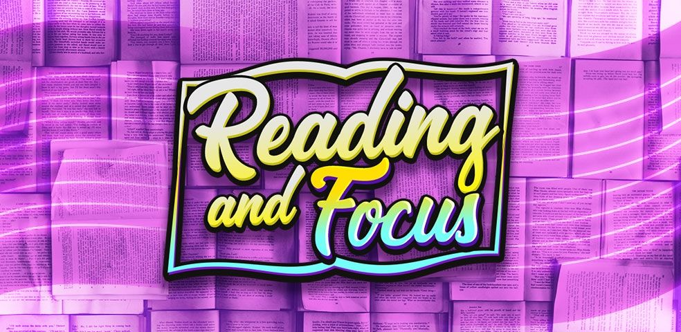 Reading and focus
