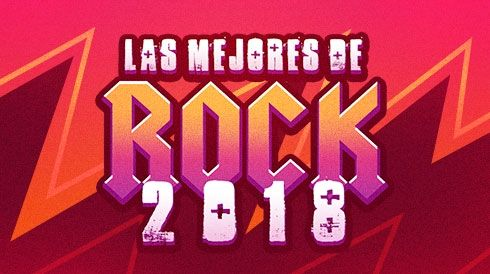 Las mejores de rock 2018