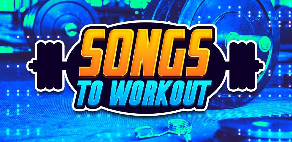 Songs to workout