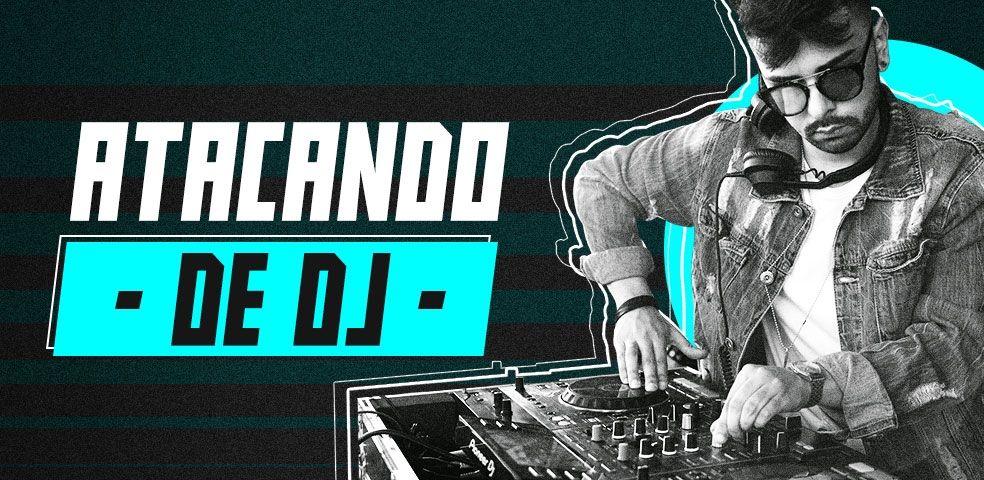 Atacando de DJ