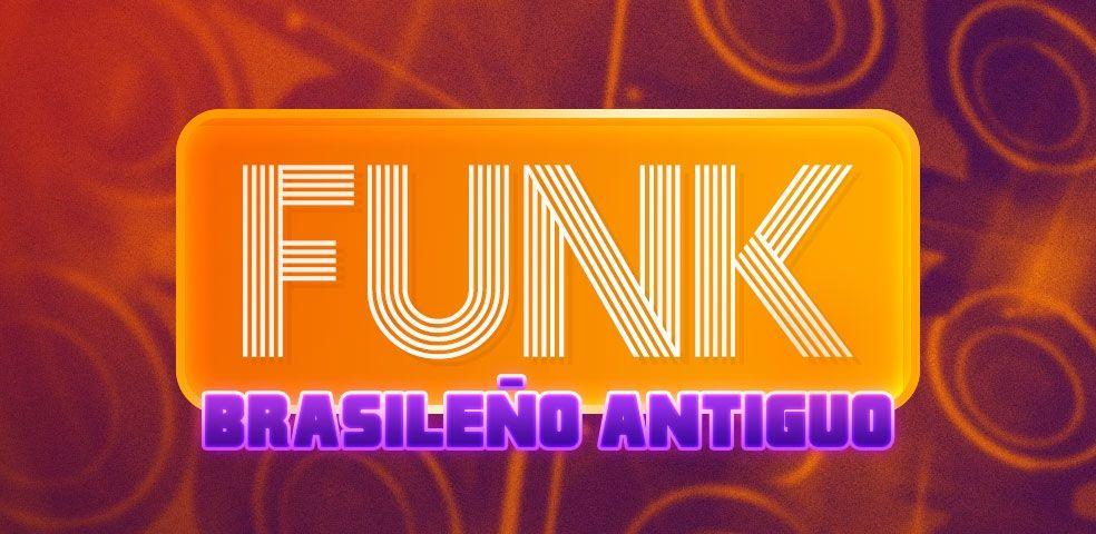 Funk brasileño antiguo