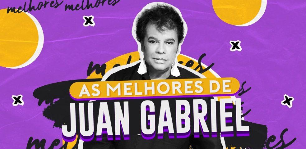 As melhores de Juan Gabriel