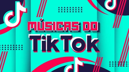 Músicas do Tik Tok