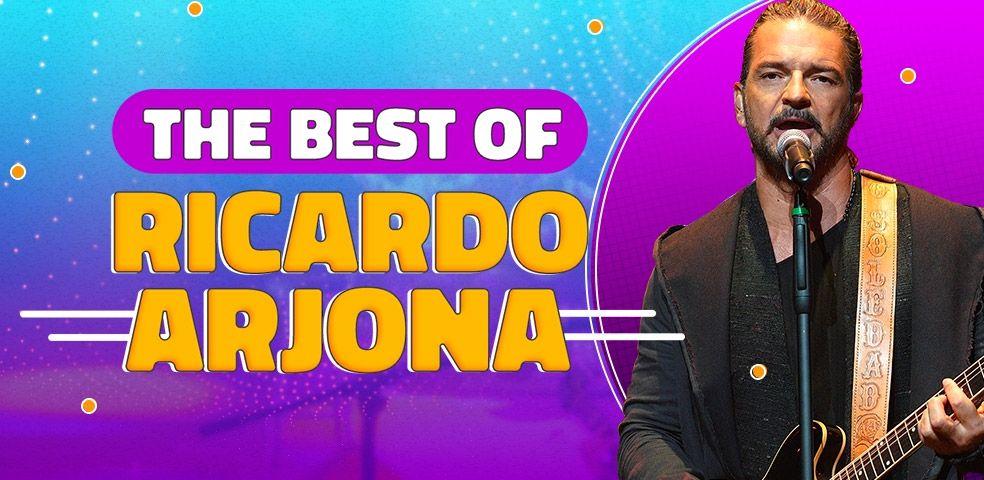 The best of Ricardo Arjona