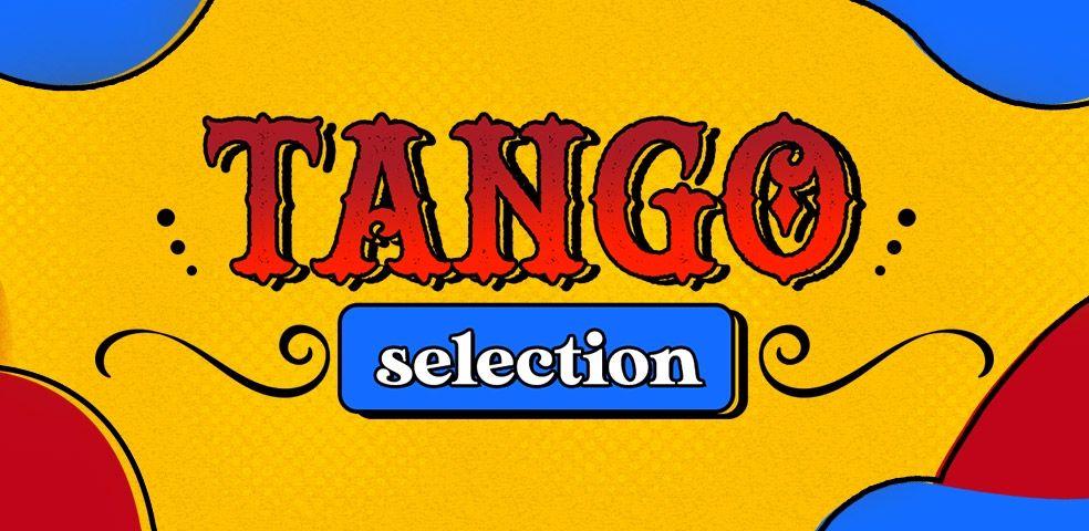 Tango selection