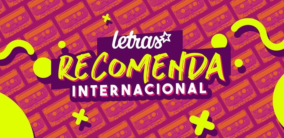 Letras recomenda (internacional)