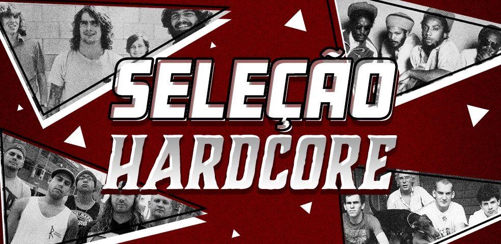 Seleção hardcore