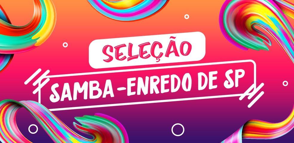 Seleção samba-enredo de SP