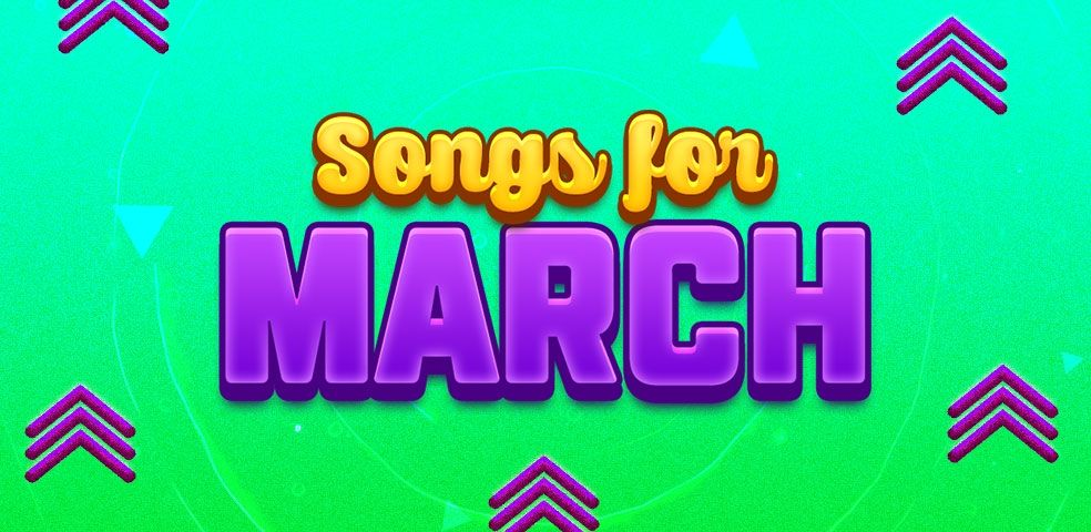Songs for March