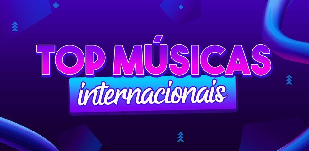 Top músicas internacionais