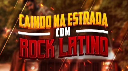 Caindo na estrada com rock latino