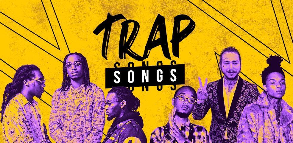 Trap songs