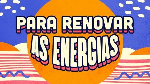 Músicas para renovar as energias