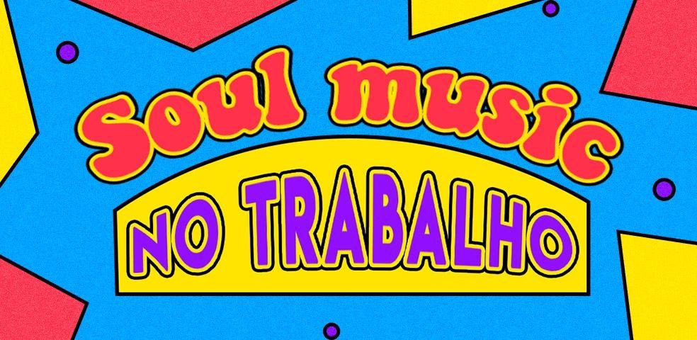 Soul music no trabalho