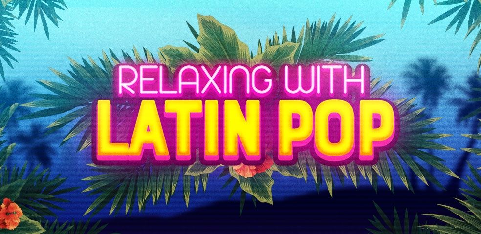 Relaxing with latin pop