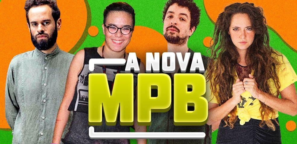 A nova MPB