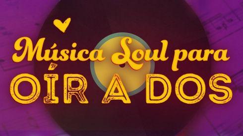 Música Soul para Oír a Dos