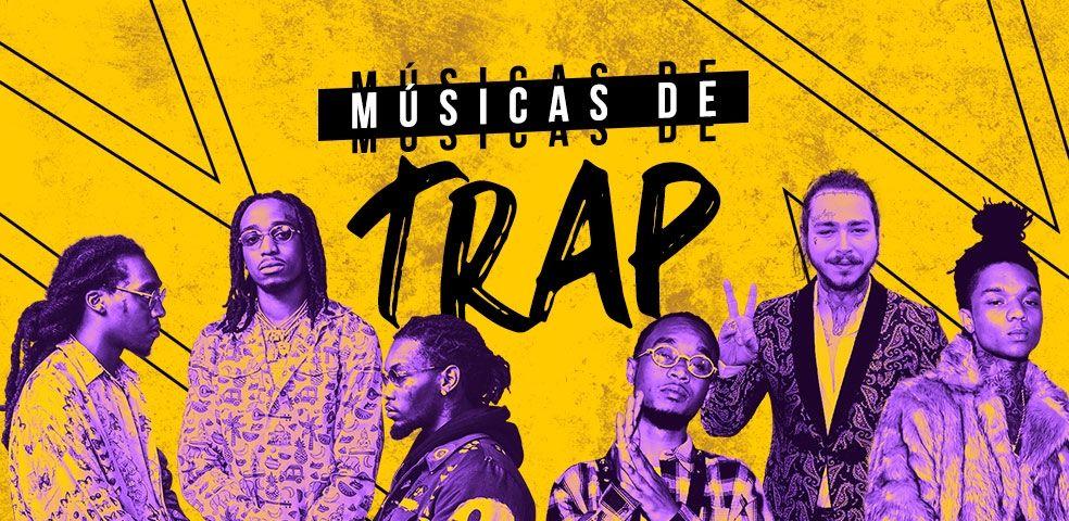 Músicas de trap