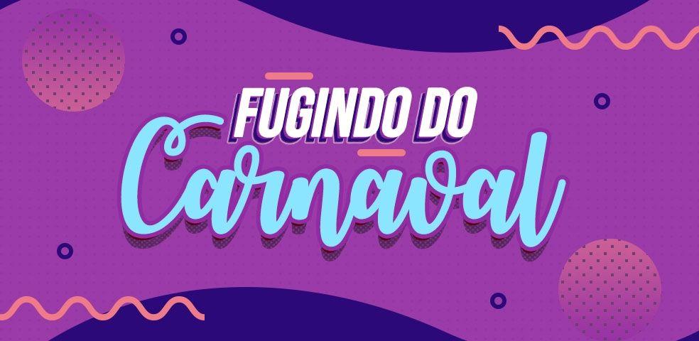 Fugindo do Carnaval