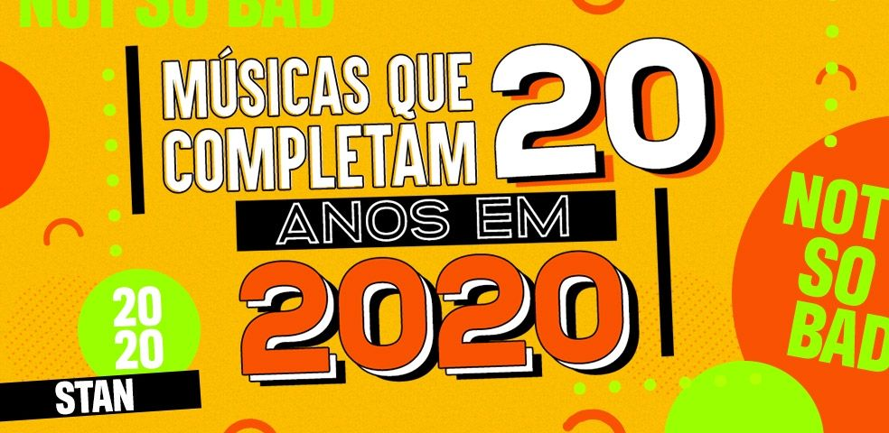 Músicas que completam 20 anos em 2020
