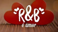 R&B é amor