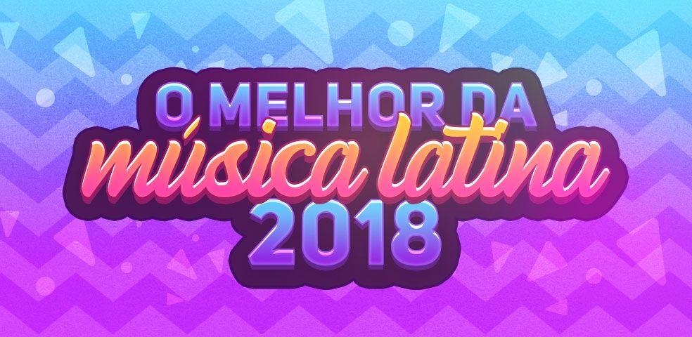 O melhor da música latina 2018