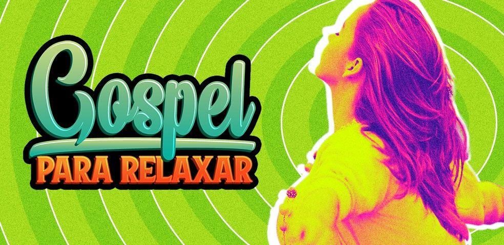 Gospel para relaxar