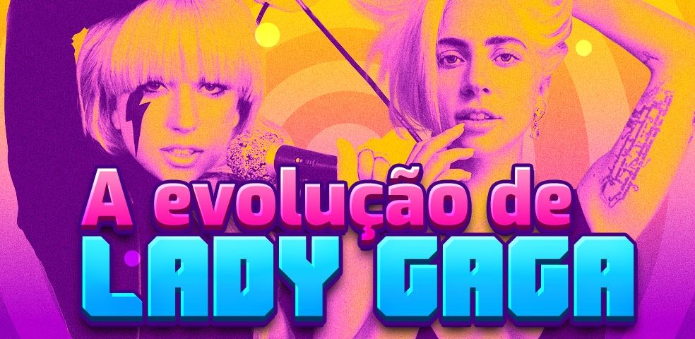 A evolução de Lady Gaga