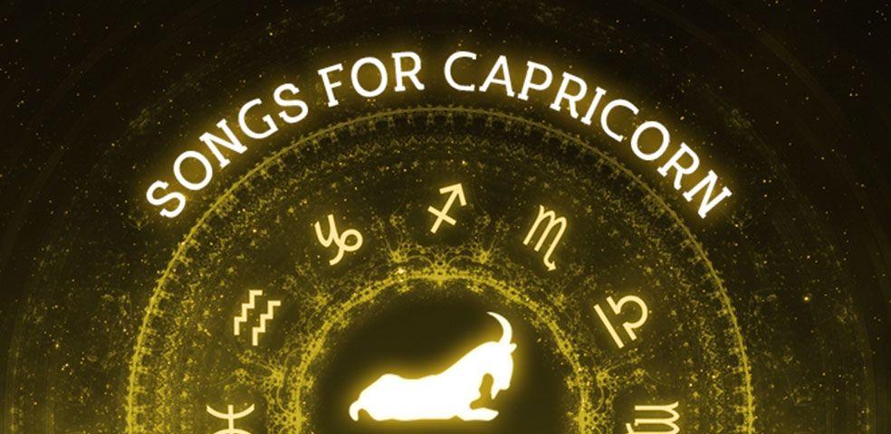 Songs for capricorn