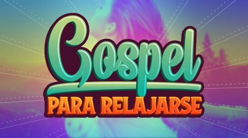 Gospel para relajarse