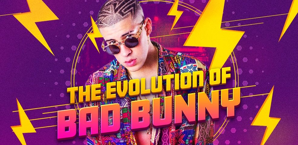 The evolution of Bad Bunny