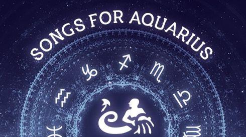 Songs for aquarius