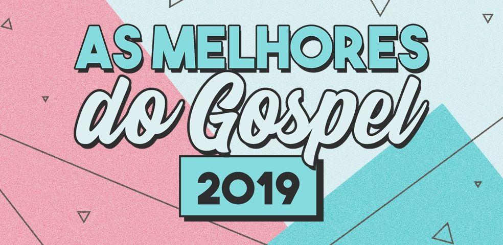 As melhores do gospel 2019