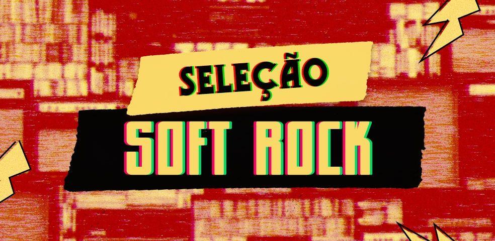 Seleção soft rock